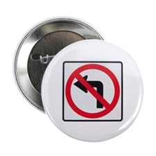 "No Left Turn 2.25"" Button (100 pack)"