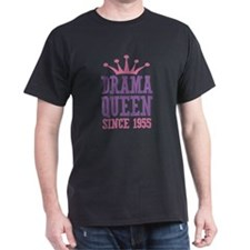 Drama Queen Since 1955 T-Shirt