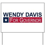 Wendy davis for governor Yard Signs