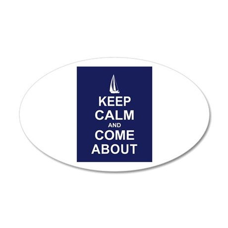 Keep Calm and Come About 20x12 Oval Wall Decal