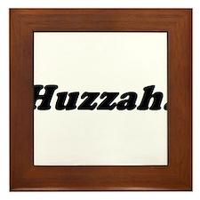 Huzzah! Framed Tile