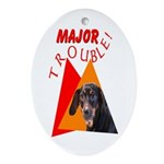 Dachshund Trouble Oval Ornament