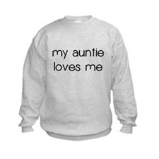 My Auntie Loves Me Sweatshirt