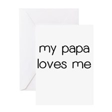 My Papa Loves Me Greeting Card