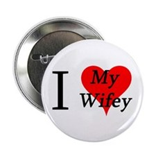 "I Love My Wifey 2.25"" Button (100 pack)"