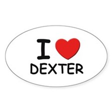 I love Dexter Oval Decal
