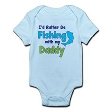 I'd rather be fishing with my daddy Onesie