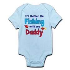 I'd rather be fishing with my daddy Infant Bodysui