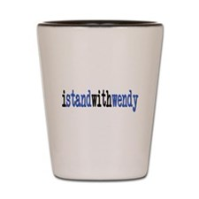 I Stand With Wendy typewriter Shot Glass