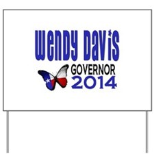 Wendy Davis for Texas Governor 2014 Yard Sign