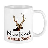 """Nice Rack! Wanna Buck?"" Coffee Mug"