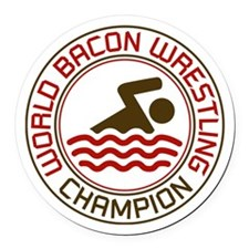 World Bacon Wrestling Champion Round Car Magnet