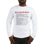Cats Are Better Than Dogs Long Sleeve T-Shirt