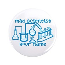 """Personalized Mad Scientist 3.5"""" Button (100 pack)"""