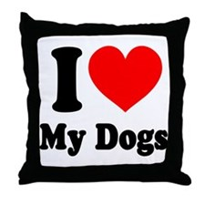 I Love My Dogs: Throw Pillow