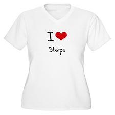 I love Steps Plus Size T-Shirt