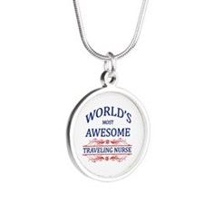 World's Most Awesome Traveling Nurse Silver Round