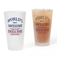 World's Most Awesome Surgical Nurse Drinking Glass