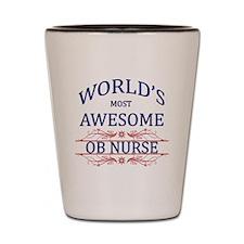 World's Most Awesome OB Nurse Shot Glass