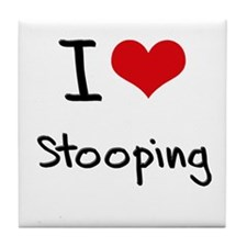 I love Stooping Tile Coaster
