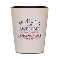 World's Most Awesome Geriatric Nurse Shot Glass