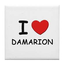 I love Damarion Tile Coaster