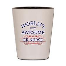 World's Most Awesome ER Nurse Shot Glass