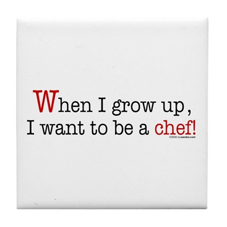 ... a chef Tile Coaster