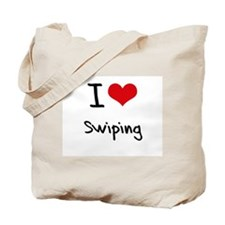I love Swiping Tote Bag