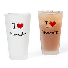 I love Teammates Drinking Glass