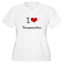 I love Teammates Plus Size T-Shirt