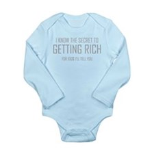 Secret To Getting Rich Long Sleeve Infant Bodysuit