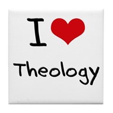 I love Theology Tile Coaster