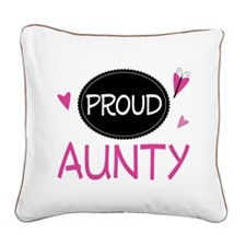 Proud Aunty Square Canvas Pillow