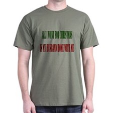 all i wont for christmas T-Shirt