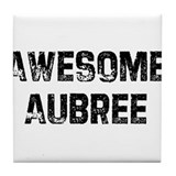 Awesome Aubree Tile Coaster