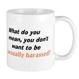 'Sexual Harassment' Small Mug