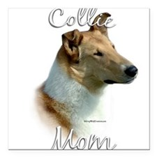 "CollieMom.png Square Car Magnet 3"" x 3"""
