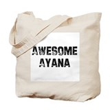 Awesome Ayana Tote Bag