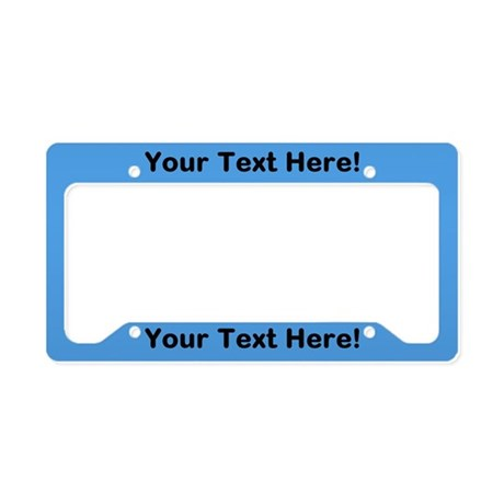 CUSTOM TEXT Blue License Plate Holder