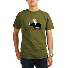 Teddy Goddamn Roosevel T-Shirt