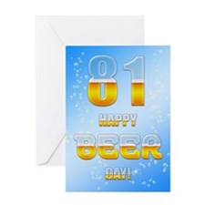 81st birthday beer Greeting Card