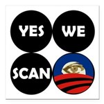 Yes We Scan Obama Circles Square Car Magnet 3&quot
