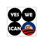 Yes We Scan Obama Circle Design Square Sticker