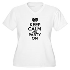 30 , Keep Calm And Party On T-Shirt