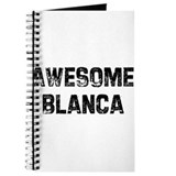 Awesome Blanca Journal