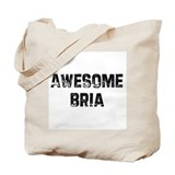 Awesome Bria Tote Bag