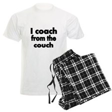 I coach from the couch Pajamas