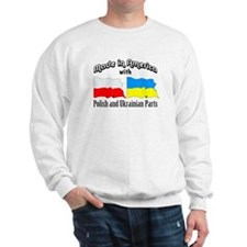 Polish & Ukrainian Parts Sweatshirt