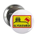 "Accident Risk Area - Iceland 2.25"" Button (10 pack"